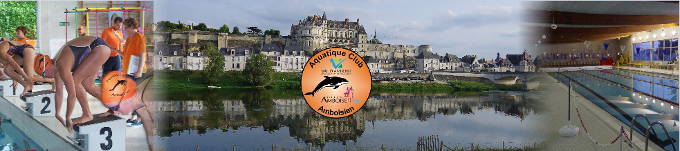 Aquatique Club Amboisien : site officiel du club de natation de AMBOISE - clubeo