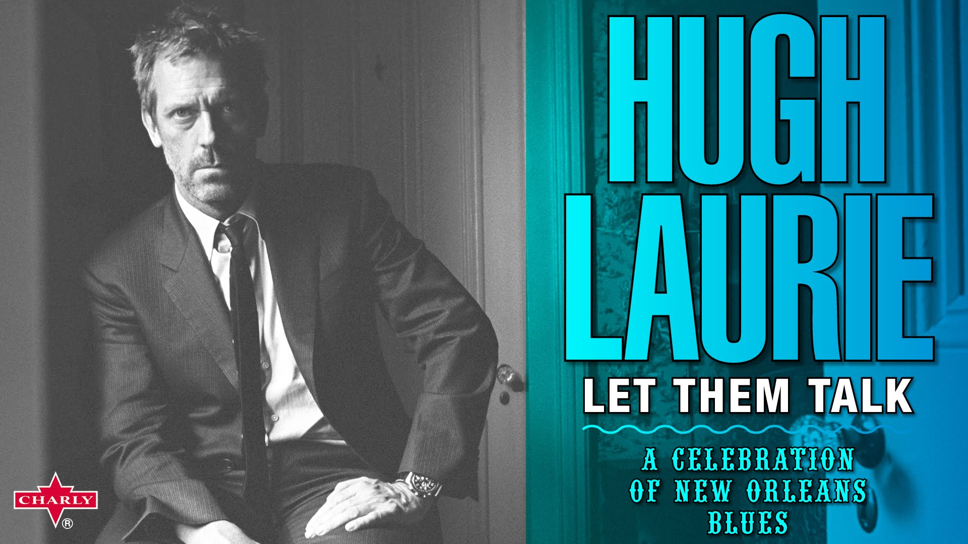 Hugh Laurie - Saint James Infirmary (Let Them Talk, A Celebration of New Orleans Blues