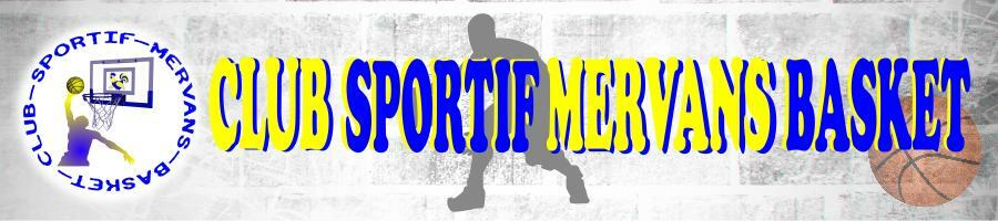 CLUB SPORTIF MERVANS BASKET : site officiel du club de basket de MERVANS - clubeo