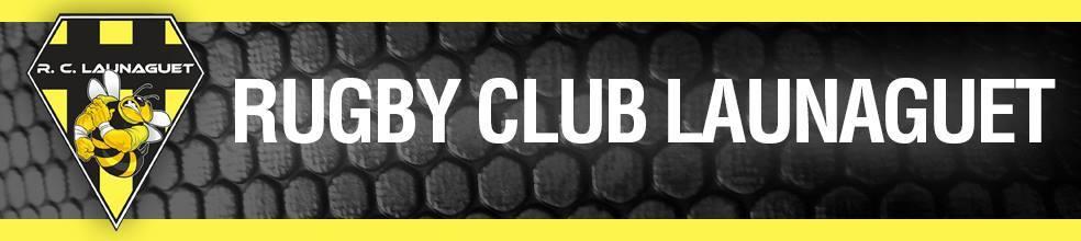Site Internet officiel du club de rugby RUGBY CLUB LAUNAGUET