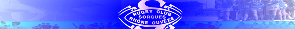 RUGBY CLUB SORGUES RHÔNE OUVEZE : site officiel du club de rugby de SORGUES - clubeo