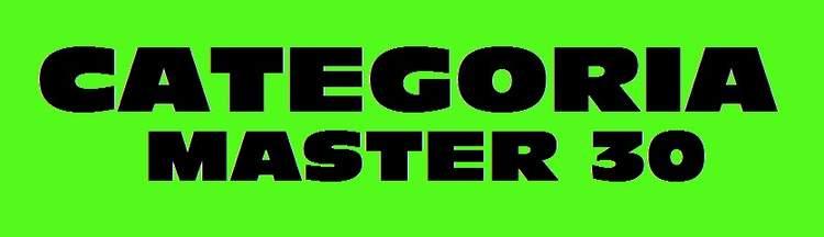 CATEGORIA MASTER 30