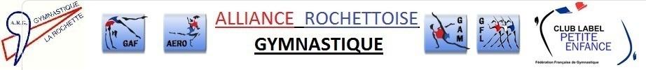 Alliance Rochettoise Gymnastique : site officiel du club de gymnastique de LA ROCHETTE - clubeo