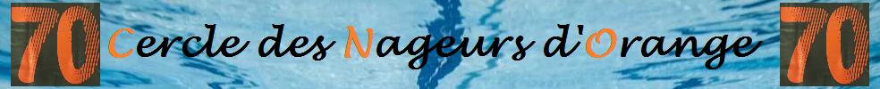 Cercle des Nageurs d'Orange : site officiel du club de natation de ORANGE - clubeo