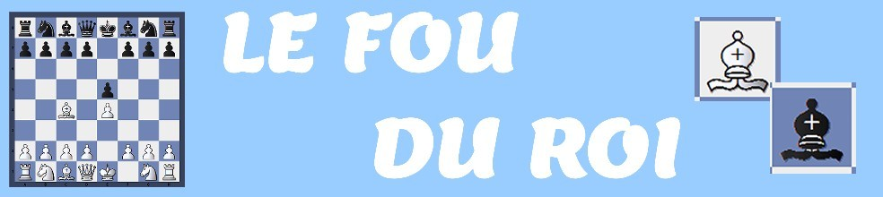 LE FOU DU ROI MONTIVILLIERS : site officiel du club d'échec de MONTIVILLIERS - clubeo