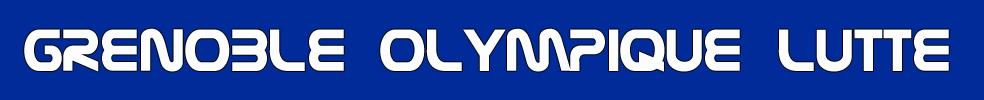 Grenoble Olympique Lutte  : site officiel du club de lutte de GRENOBLE - clubeo