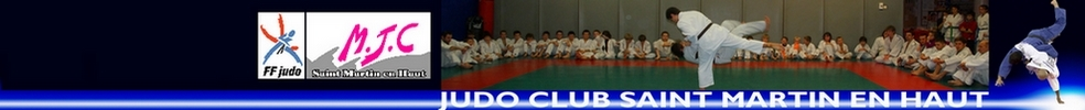 JUDO CLUB SAINT MARTIN EN HAUT : site officiel du club de judo de ST MARTIN EN HAUT - clubeo
