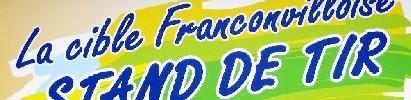 La Cible franconvilloise : site officiel du club de tir sportif de FRANCONVILLE - clubeo