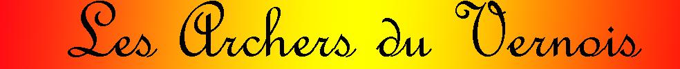 Les Archers du Vernois : site officiel du club de tir sportif de VERNY - clubeo