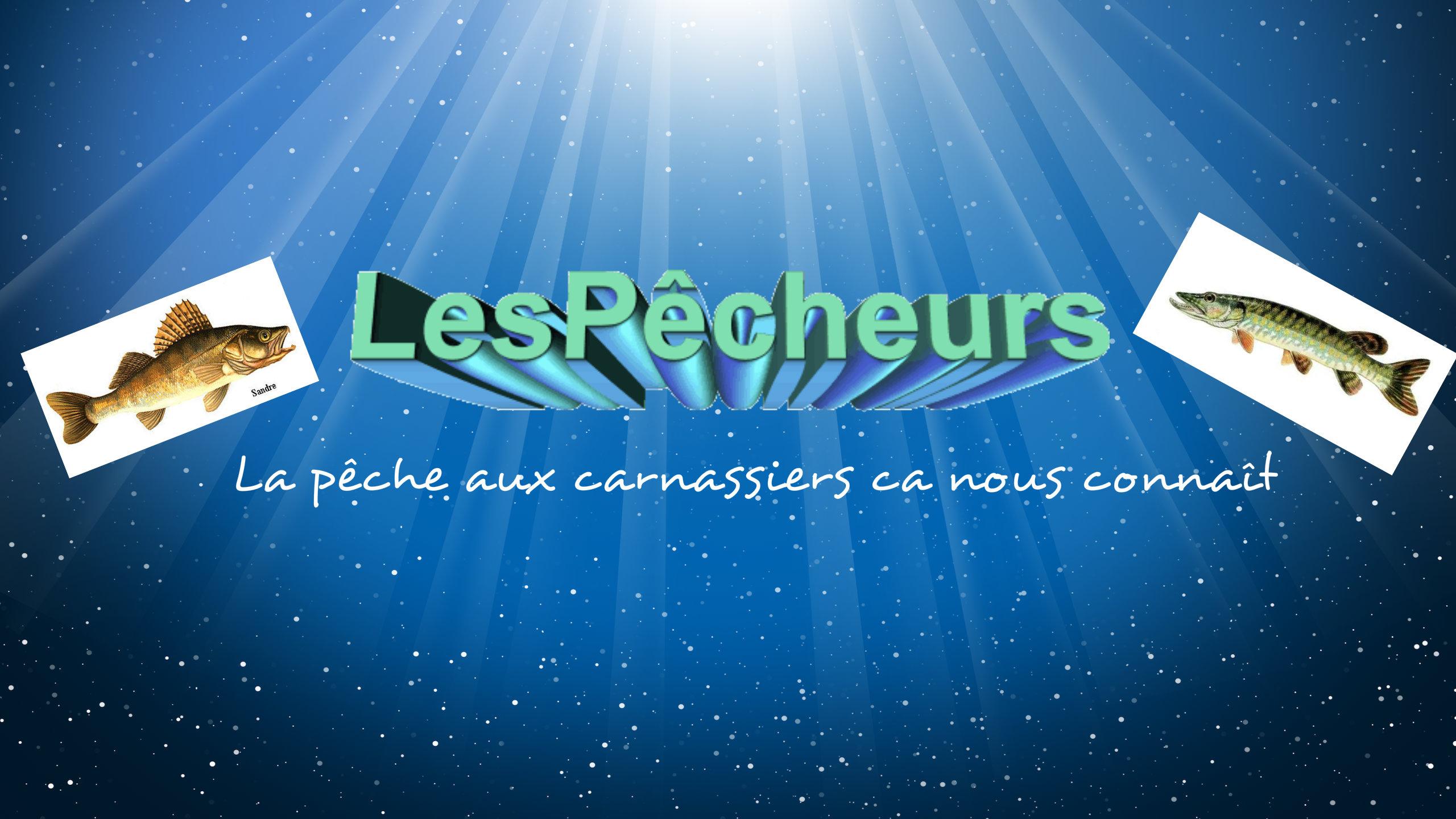 Les Pêcheurs De Carnassiers : site officiel du club de pêche de LA VOULTE SUR RHONE - clubeo