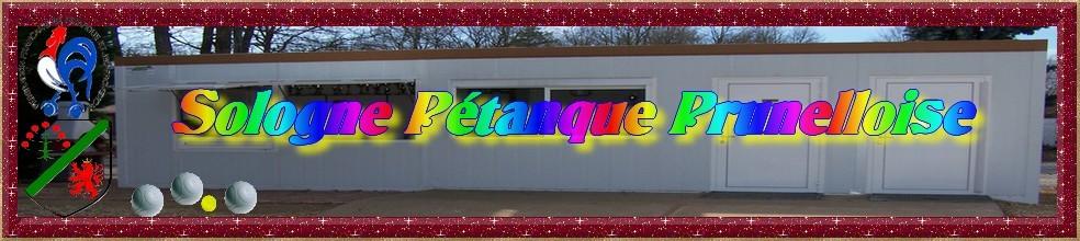 Sologne Pétanque Prunelloise : site officiel du club de pétanque de PRUNIERS EN SOLOGNE - clubeo