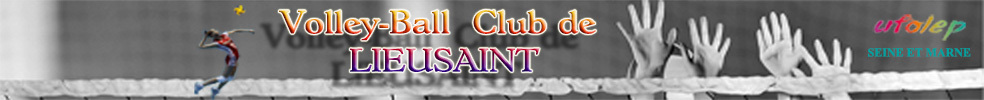 VOLLEY-BALL LIEUSAINT : site officiel du club de volley-ball de LIEUSAINT - clubeo